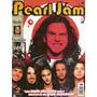 Revista Pôster Pearl Jam Nova! Gigante 52x81cm! Eddie Vedder