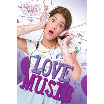 Violetta Poster - Love Music 61cmx 91.5cm Maxi Licenciado