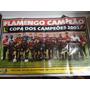 Poster Flamengo Campeão Da Copa Dos Campeões 2001- 25.00