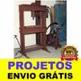 Projeto Mecânico Prensa Hidráulica 25 Toneladas Frete Grátis