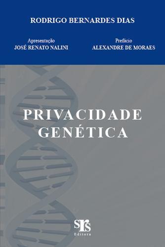Privacidade Genética, Rodrigo Bernardes Dias - Novo 2008