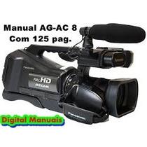 Manual Em Português Da Filmadora Panasonic Ag-ac8 Completo.