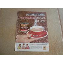Propaganda Antiga Café Nescafé 1963 Nestlé Leite Chocolate