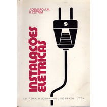Inst. Elétricas - Ademaro A.m.b. Cotrim - Mcgraw-hill - 1978