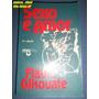 Livro Sexo E Amor Flávio Gikovate N
