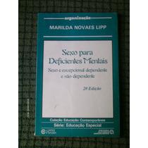 Sexo Para Deficientes Mentais - Marilda Novaes Lipp (livro)