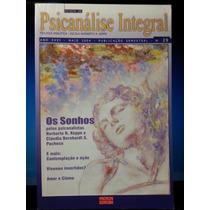 Livro: Integral, Revista De Psicanálise Mai/04 - Os Sonhos