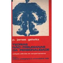 Teorias Não Freudianas Da Personalidade - P. James Geiwitz