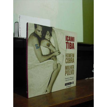 *** Livro: Homem Cobra Mulher Polvo -- Içami Tiba ***
