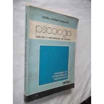 * Livro Psicologia Aplicado À Administração Cecilia Whitaker