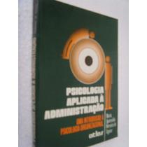 Psicologia Aplicada À Administração - Maria Aparecida F.