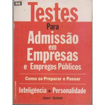 Testes P/ Admissão - Empresas Empregos Públicos - Jean Gobet
