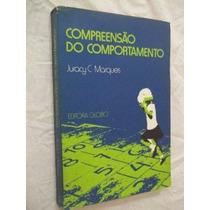 Livro - Compreensão Do Comportamento - Psicologia