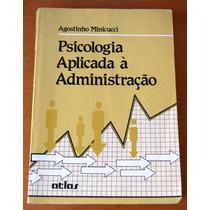 Psicologia Aplicada À Administração - Agostinho Minicucci