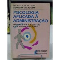 Psicologia Aplicada À Administração