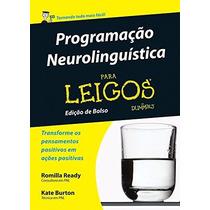 Livro Programação Neurolinguistica Para Leigos - Novo