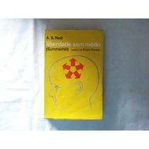 Livro - Liberdade Sem Medo (summerhill) A.s. Neil