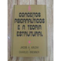 Livro - Conceitos Psicanalíticos E A Teoria Estrutural