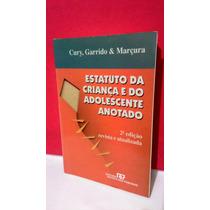 Livro Estatuto Da Criança E Do Adolescente Anotado - 2ª Ed