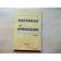 Livro - Distúrbios Da Aprendizagem António Manuel P. Moraes
