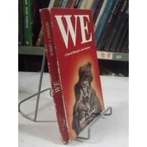 Livro - We - A Chave Da Psicologia Do Amor Romântico