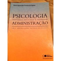 Livro: Psicologia Aplicada À Administração