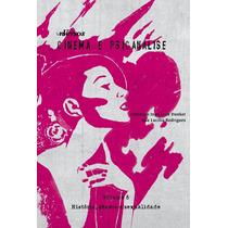 Cinema E Psicanálise - Vol. 5 - História, Gênero E Sexua