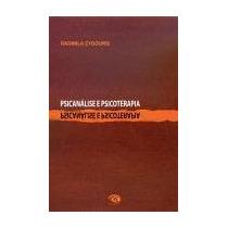 Psicanalise E Psicoterapia - Radmila Zygouris