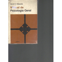 Manual De Psicologia Geral-david C. Edwards-ed. Cultrix