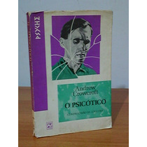 Livro O Psicótico Compreensão Da Loucura Andrew Crowcroft