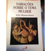 Variações Sobre O Tema Mulher ( Jung/ Marie Von Franz)