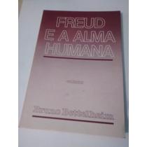 Freud E A Alma Humana Livro Bruno Bettelheim