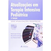 Livro Atualizaçoes Em Terapia Intensiva Pediatrica