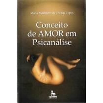 Livro: Conceito De Amor Em Psicanálise