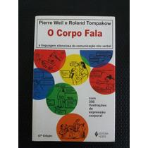 Livro O Corpo Fala - Psicologia E Psicanálise