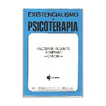 Existencialismo E Psicoterapia, Valdemar Augusto Angerami