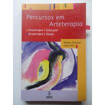 Percursos Em Arteterapia Arteterapia E Educação Psicologia