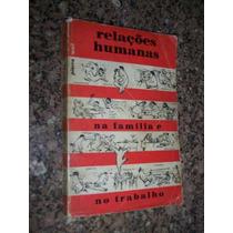 Relações Humanas, Pierre Weil