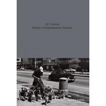 Livro - Ciência E Comportamento Humano - Frete Grátis - Novo