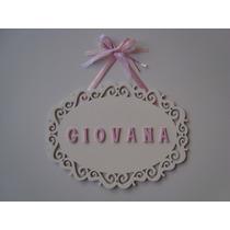Placa Ou Quadro Porta/parede Com Nome Do Bebê