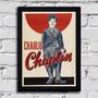 Poster Com Moldura Charlie Chaplin