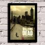 Poster Com Moldura The Walking Dead 1 Temporada!