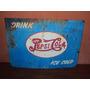 Réplica De Placa Antiga Pepsi-cola