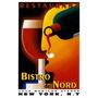 Bistrô Du Nord Nova Iorque Restaurante Vinho Poster Repro