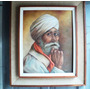 Quadro Oleo Sobre Tela Motivo Senhor Indiano Pintor Desconhe