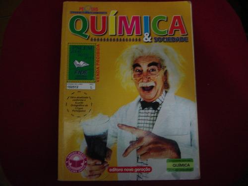 Química & Sociedade -ensino Médio - Vol.único - Pequis