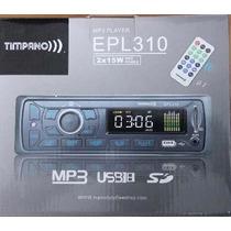 Auto Radio Automotivo Mp3 Usb Sd Am/fm Timpano Epl310