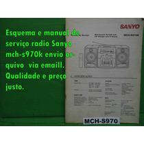 Raro Esquema Sanyo Mch-s970k Mchs970k Em Pdf Via Email 10,00
