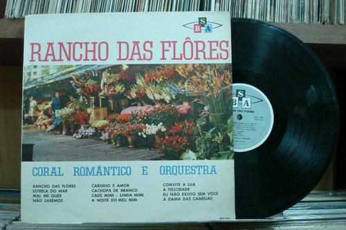 Rancho Das Flôres Coral Romântico E Orquestra - Lp Sba-003