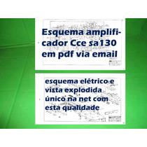 Esquema Amplificador Cce Sa130 Sa 130 Em Pdf Via Email